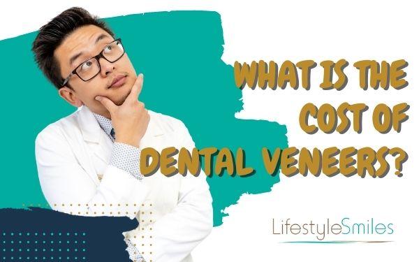 What Is the Cost of Dental Veneers